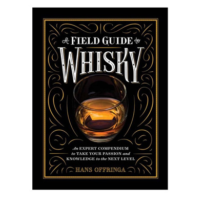 A Field Guide To Whiskey