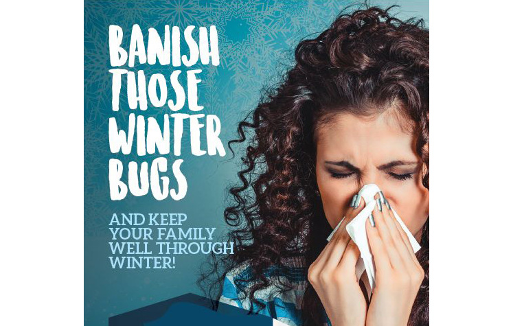 Banish those winter bugs