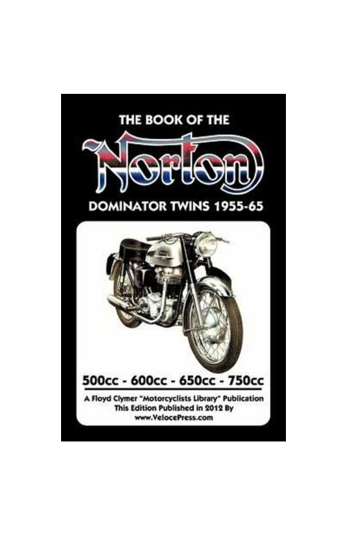 Book of the Norton Dominator Twins 1955-1965 - Auckland New Zealand NZ