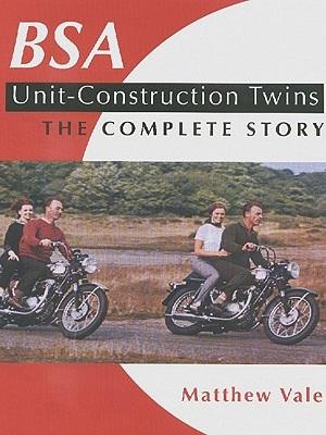 BSA Unit-Construction Twins: The Complet
