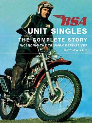 BSA Unit Singles - The Complete Story