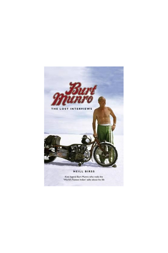 Burt Munro: The Lost Interviews - British Motorcycle Parts Ltd - Auckland NZ