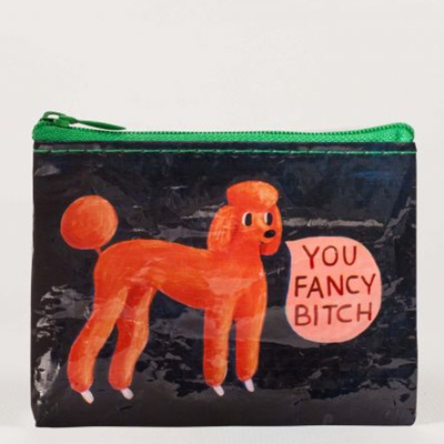 Coin Purse - You Fancy Bitch