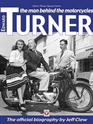 Edward Turner: The Man Behind the Motorcycles