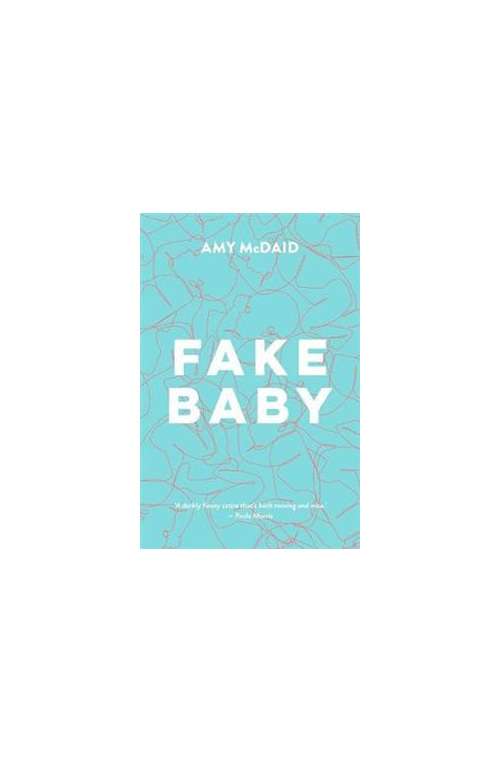 Fake Baby by Amy McDaid