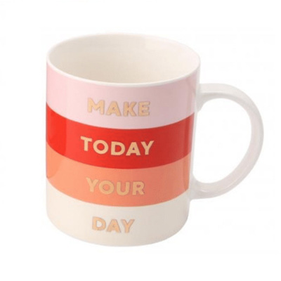 GIG Make Today Your Day Mug