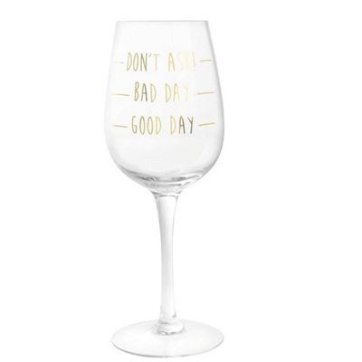 Good Day Gold Wine Glass