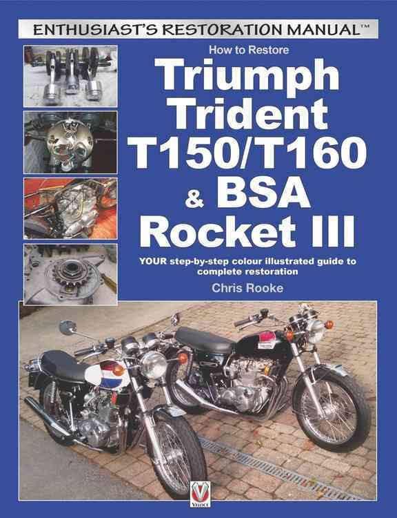 How to Restore Triumph Trident T150/T160 & BSA Rocket III