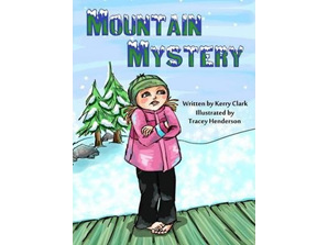 MOUNTAIN MYSTERY BY Kerry Clark