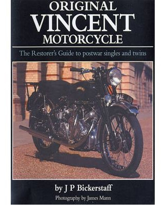 "Original Vincent Motorcycle - The Restorer""s Guide"