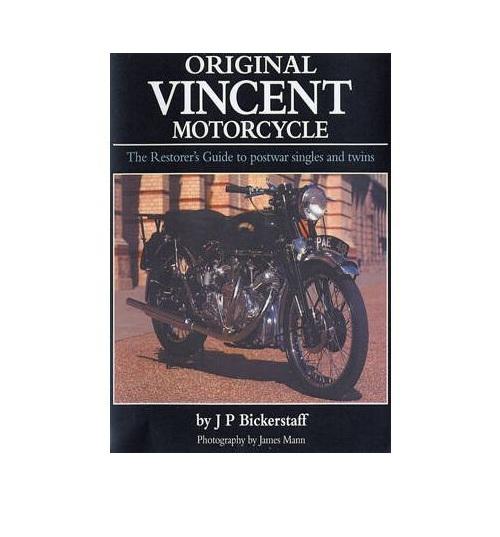 "Original Vincent Motorcycle - The Restorer""s Guide"