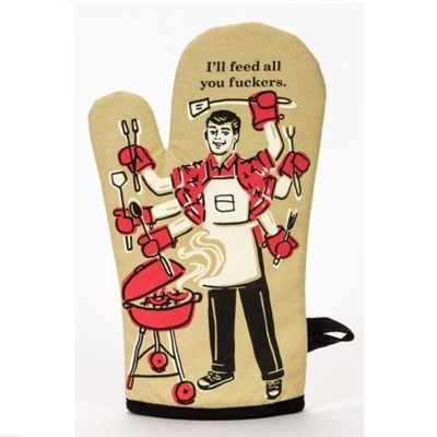 Oven Mitt - Feed All You F*#kers