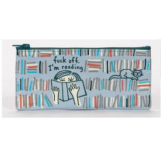 Pencil Case - F*#k Off Im Reading