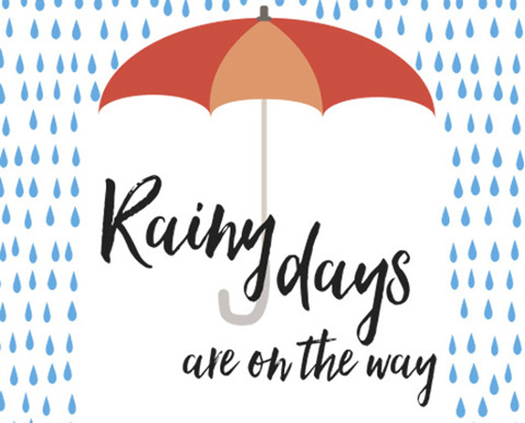 Rainy days are on the way
