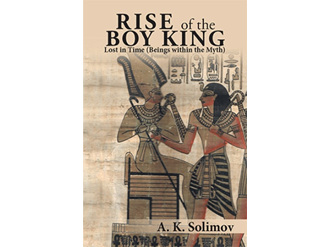 Rise of the Boy King by A.K.Solimov
