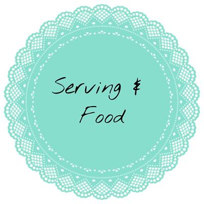 Serving & Food