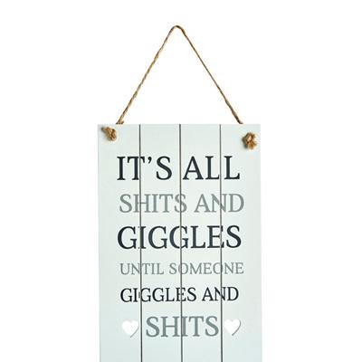 Shits & Giggles Sign
