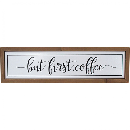 Sign Coffee First
