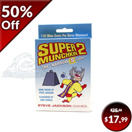 Super Munchkin 2: The Narrow S Cape