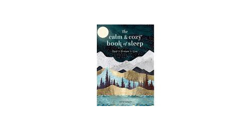 The Calm & Cozy Sleep Book