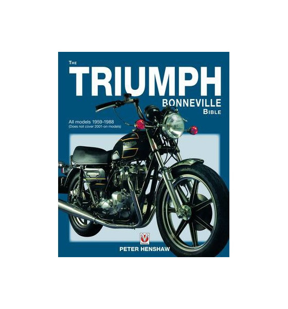 The Triumph Bonneville Bible 1959-88 - British Motorcycle Parts Ltd Auckland NZ