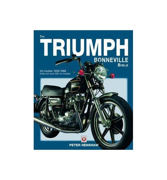 The Triumph Bonneville Bible 1959-88 - British Motorcycle Parts Ltd Auckland NZ