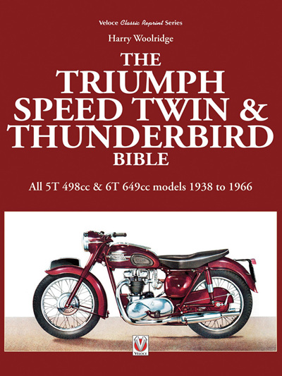 Triumph Speed Twin and Thunderbird Bible