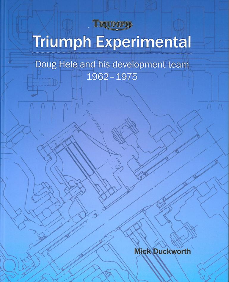 Triumph Experimental Book - Doug Hele and his development team 1962 - 1975