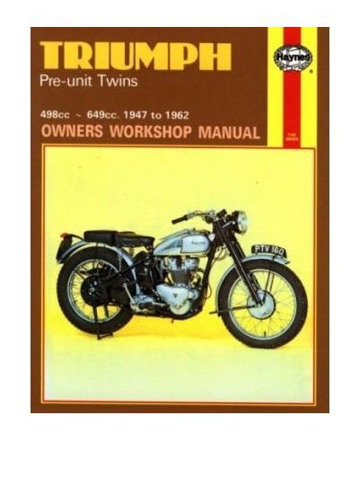 Triumph Pre-Unit Twins Workshop Manual