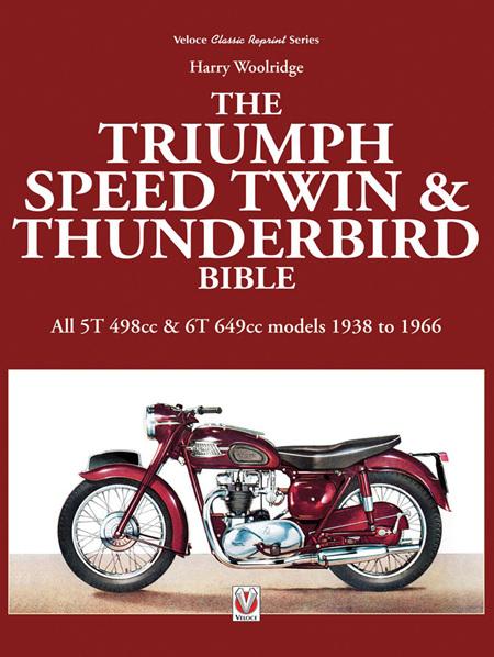 Triumph Speed Twin and Thunderbird Bible