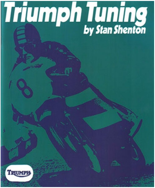 Triumph Tuning by Stan Shenton - Triumph Motorcycle Tuning