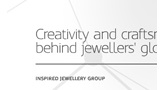 WELLINGTON INNOVATION PROFILE FEATURES THE INSPIRED JEWELLERY GROUP
