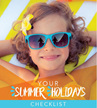 Your Summer Holiday Checklist